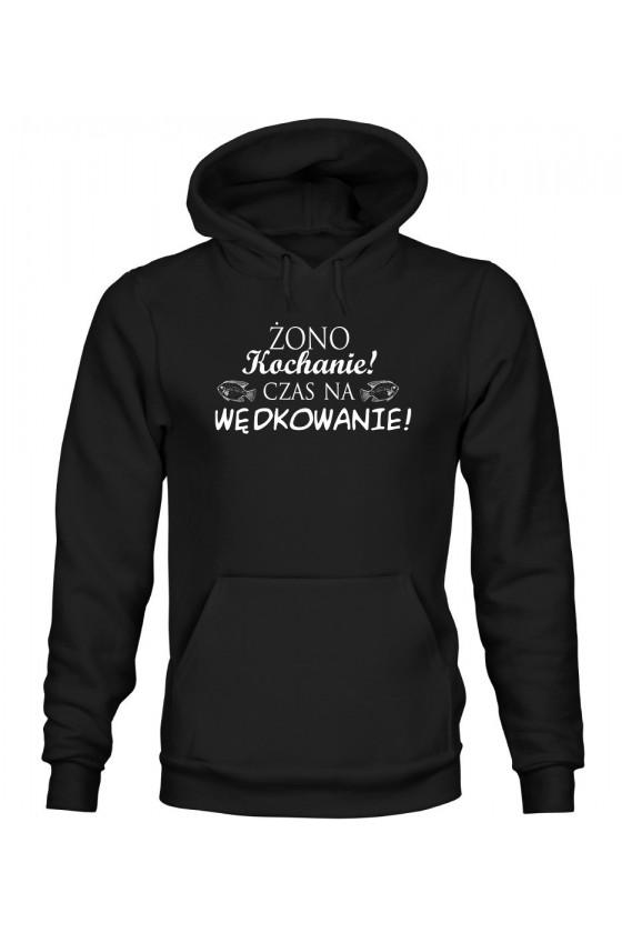 Bluza Męska z Kapturem Żono Kochanie! Czas Na Wędkowanie! II