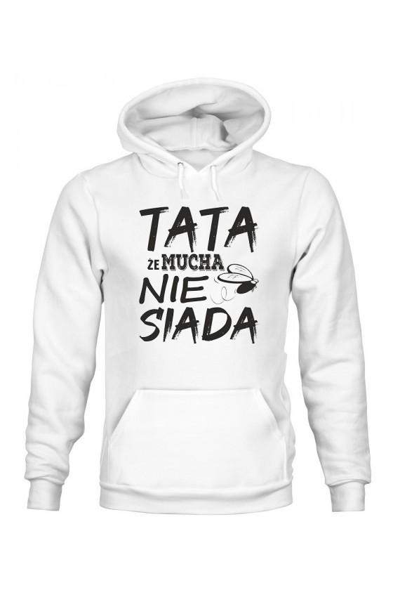 Bluza Męska z Kapturem Tata, Że Mucha Nie Siada