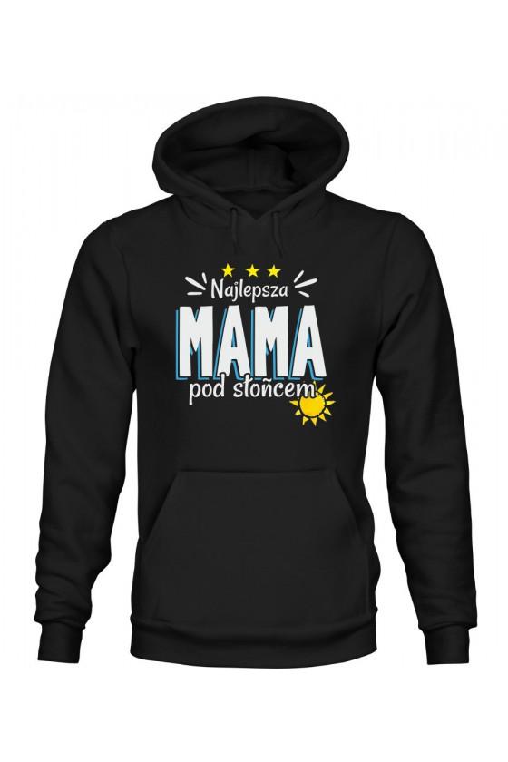Bluza Damska z Kapturem Najlepsza Mama Pod Słońcem