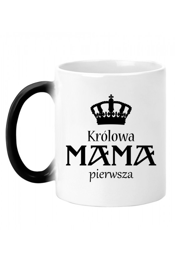 Kubek Magiczny Królowa Mama Pierwsza