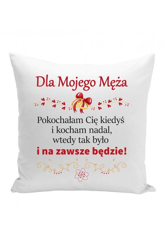 Poduszka Dla Mojego Męża, Pokochałam Cię