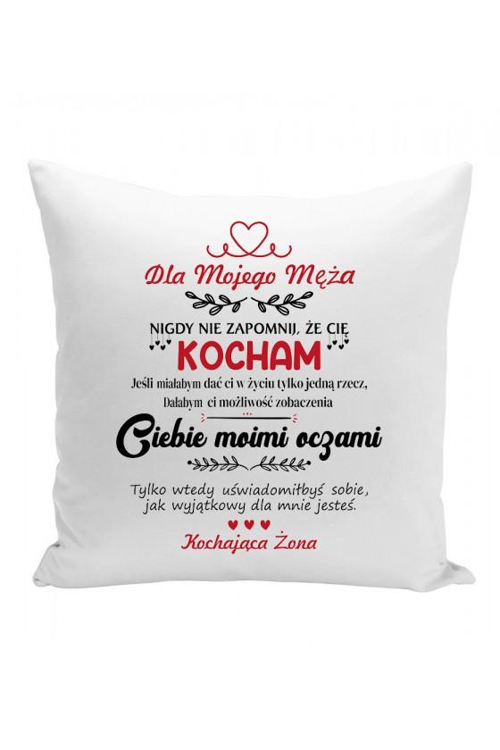 Poduszka Dla Mojego Męża, Nigdy Nie Zapomnij, Że Cię Kocham