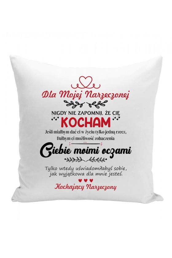 Poduszka Dla Mojej Narzeczonej, Nigdy Nie Zapomnij, Że Cię Kocham