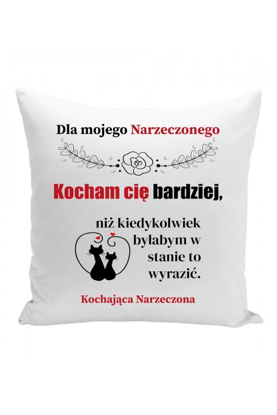 Poduszka Dla Mojego Narzeczonego, Kocham Cię Bardziej
