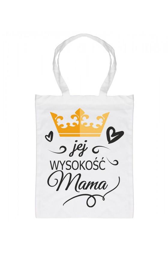 Torba Jej Wysokość Mama