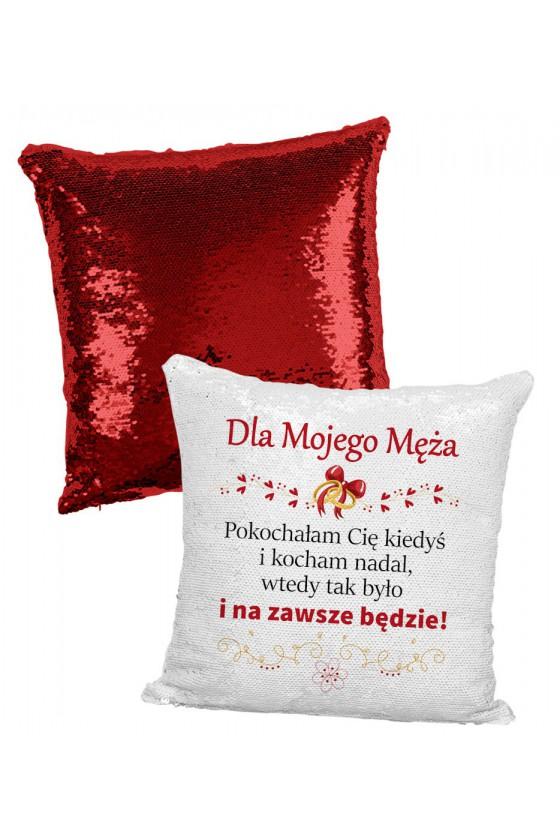 Poduszka z Cekinami Dla Mojego Męża, Pokochałam Cię