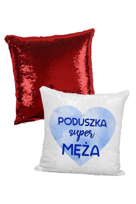 Poduszka z Cekinami Poduszka Super Męża